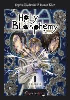 Holy Blasphemy 1: Trilogie