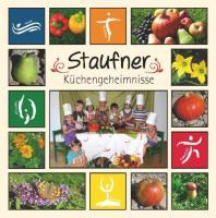 Staufner Küchengeheimnisse