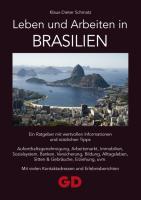Leben und Arbeiten in Brasilien Karl-Dieter Schmatz Author