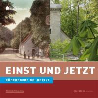 Edition Brandenburg 03. Einst und Jetzt. Rüdersdorf