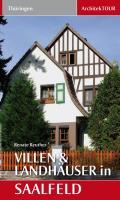 Villen und Landhäuser in Saalfeld: ArchitekTour