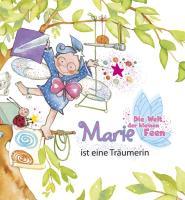 Die Welt der kleinen Feen - Marie ist eine Träumerin (Lingoli)