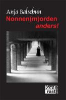 Nonnen(m)orden anders!