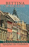 Transsylvanien - Spielplatz der Gedanken