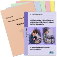 Der Eignungstest / Einstellungstest zur Ausbildung zum Kfz-Mechatroniker / zur Kfz-Mechatronikerin: Mit den Prüfungsfragen sicher durch die Bewerbung zum Ausbildungsplatz