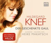Der geschenkte Gaul: Heike Makatsch liest Hildegard Knef - Auszüge