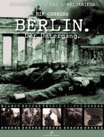 Berlin: Der Untergang