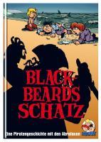 Blackbeards Schatz: Eine Piratengeschichte mit den Abrafaxen