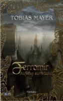 Ferromir: Aufstieg zur Macht