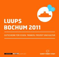 LUUPS - BOCHUM 2011: Gutscheine für Essen, Trinken, Freizeit und Kultur