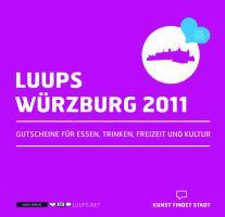 LUUPS - WÜRZBURG 2011: Gutscheine für Essen, Trinken, Freizeit und Kultur