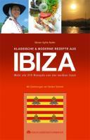 Klassische & moderne Rezepte aus Ibiza