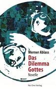Das Dilemma Gottes Werner Ablass Editor