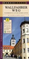 Der Wallfahrerweg im Naturpark Altmühltal: Wanderführer. Wandergenuss auf den Spuren Gottes
