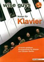 Wise Guys Noten für Klavier Vol. 1: 12 leicht spielbare Arrangements für Klavier von Carsten Gerlitz. Vol. 1. Klavier und Gesang. Spielbuch.