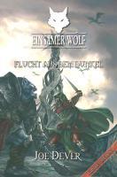 Einsamer Wolf 01 - Flucht aus dem Dunkeln: Fantasy-Spielbuch