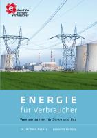 Energie für Verbraucher: Weniger zahlen für Strom und Gas