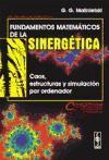 Fundamentos matemáticos de la sinergética: caos, estructuras y simulación por ordenador