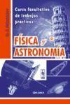 Física y astronomía: curso facultativo de trabajos prácticos