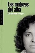 Mujeres del Alba, Las - Montemayor, Carlos