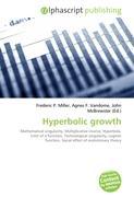 Hyperbolic growth