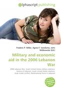 Military and economic aid in the 2006 Lebanon War