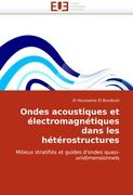 Ondes acoustiques et électromagnétiques dans les hétérostructures - El Boudouti, El Houssaine