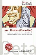Josh Thomas (Comedian)