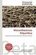 Micranthocereus Polyanthus