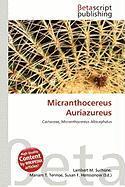 Micranthocereus Auriazureus