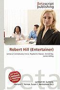 Robert Hill (Entertainer)