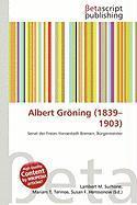 Albert Groning (1839-1903)