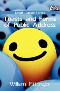 Toasts and Forms of Public Address - Pittenger, William