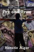 Try and Trust - Alger, Horatio, Jr.