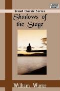 Shadows of the Stage - Winter, William