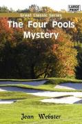 The Four Pools Mystery - Webster, Jean