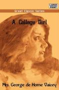 A College Girl - Vaizey, Mrs George De Horne