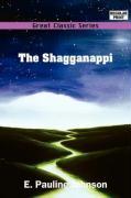 The Shagganappi - Johnson, E. Pauline