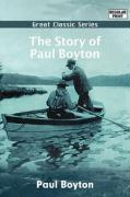 The Story of Paul Boyton - Boyton, Paul