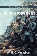 The Three Commanders - Kingston, William H. G.