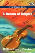 A Dream of Empire - Venable, William Henry