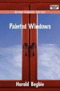 Painted Windows - Begbie, Harold