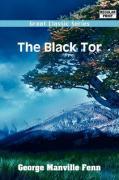 The Black Tor - Fenn, George Manville