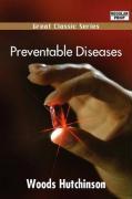 Preventable Diseases - Hutchinson, Woods