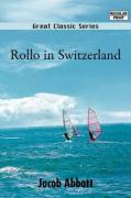 Rollo in Switzerland - Abbott, Jacob