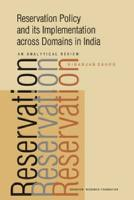 Reservation Policy and Its Implementation Across Domains in India: An Analytical Review - Sahoo, Niranjan