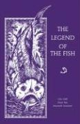 The Legend of the Fish - Wolf, Gita; Rao, Sirish