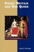 Great Britain and Her Queen - Keeling, Anne E.