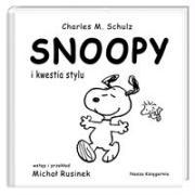 Snoopy i kwestia stylu - Schulz, Charles M.