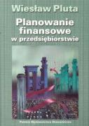 Planowanie finansowe w przedsiebiorstwie - Pluta, Wieslaw